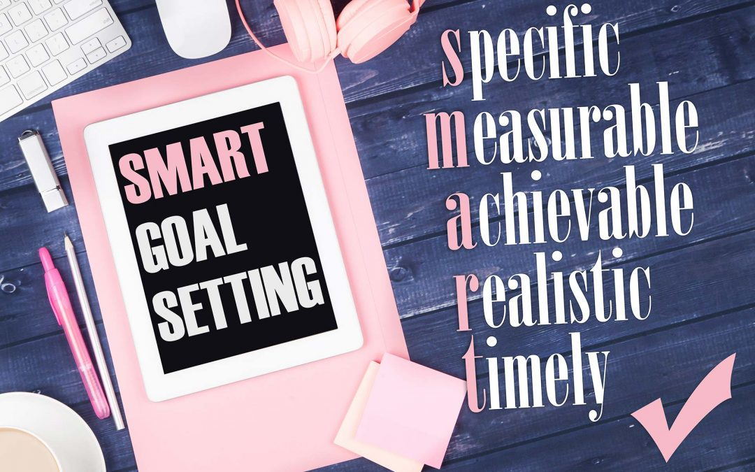 What to do with SMART Goals